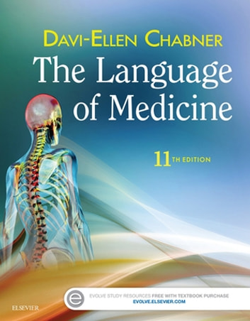 The Language of Medicine - E-Book ebook by Davi-Ellen Chabner, BA, MAT