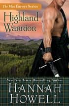 Highland Warrior ebook by Hannah Howell
