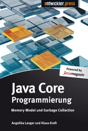 Java Core Programmierung - Memory Model und Garbage Collection ebook by Kobo.Web.Store.Products.Fields.ContributorFieldViewModel