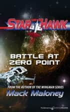 Battle at Zero Point e-kirjat by Mack Maloney