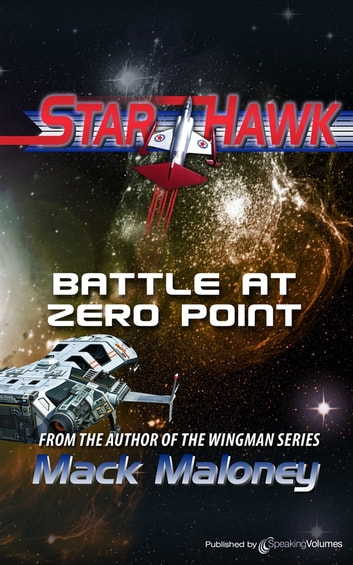 Battle at Zero Point ebook by Mack Maloney