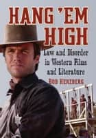 Hang 'Em High ebook by Bob Herzberg