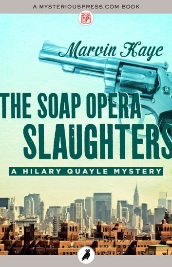 The Soap Opera Slaughters ebook by Marvin Kaye