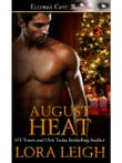 August Heat (Men of August, Book Four)