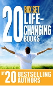 20 Life-Changing Books Box Set - 20 Bestselling Authors Share Their Secrets to Health, Wealth and Success ebook by Tom Corson-Knowles,Abel James,Ben Greenfield