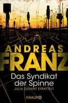Das Syndikat der Spinne ebook by Andreas Franz