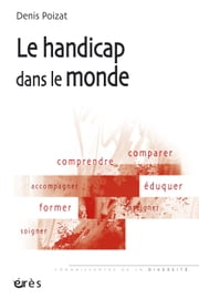 Le handicap dans le monde ebook by Denis POIZAT