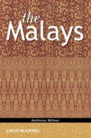 The Malays ebook by Anthony Milner