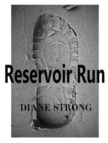 Reservoir Run - The Running Suspense Collection ebook by Diane Strong
