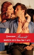 Harlequin Presents March 2015 - Box Set 1 of 2 - Princess's Secret Baby\At the Count's Bidding\The Real Romero\His Defiant Desert Queen ebook by Carol Marinelli, Caitlin Crews, Cathy Williams,...