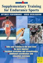 Supplementary Training for Endurance Sports ebook by Luechtenberg, Dietmar