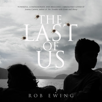 The Last of Us audiobook by Rob Ewing