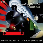Agatha Christie: The Lost Plays - Three BBC radio full-cast dramas: Butter in a Lordly Dish, Murder in the Mews & Personal Call sesli kitap by Agatha Christie