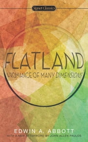 Flatland - A Romance of Many Dimensions ebook by Edwin A. Abbott,John Allen Paulos,Valerie Smith