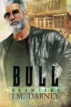 Bull ebook by J.M. Dabney