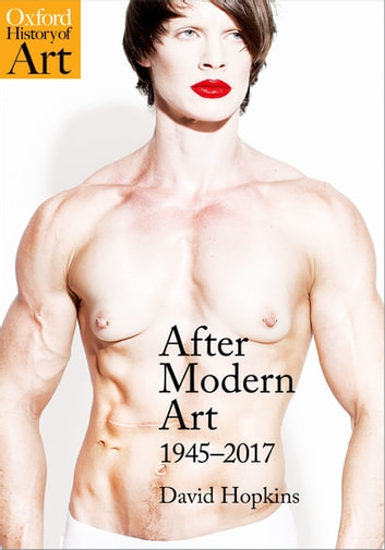 After Modern Art - 1945-2017 ebook by David Hopkins
