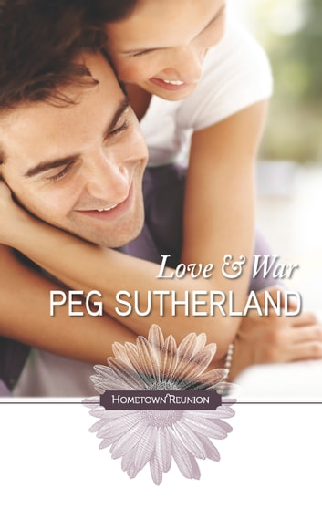 Love and War ebook by Peg Sutherland