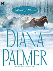 Heart Of Winter - Woman Hater\If Winter Comes ebook by Diana Palmer