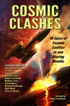 Cosmic Clashes ebook by Dean Wesley Smith, Sabrina Chase, J. D. Brink,...
