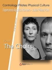 The Chairs ebook by Javier Pérez Pont, Esperanza Aparicio Romero
