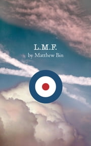 L.M.F. ebook by Matthew Bin