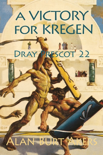 A Victory for Kregen - Dray Prescot 22 ebook by Alan Burt Akers