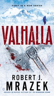 Valhalla ebook by Robert J. Mrazek