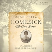 Homesick - My Own Story audiobook by Jean Fritz