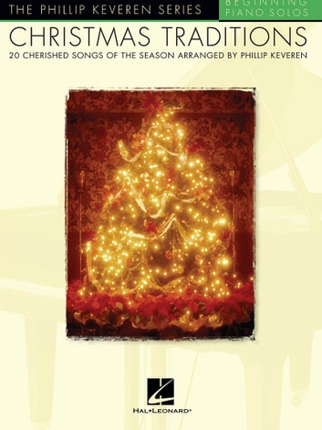 Christmas traditions songbook ebook by phillip keveren for Top 10 christmas traditions in america