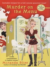 Murder on the Menu - A Cooking Class Mystery ebook by Miranda Bliss