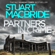 Partners in Crime: Two Logan and Steel Short Stories (Bad Heir Day and Stramash) audiobook by Stuart MacBride