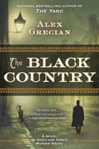 The Black Country ebook by Alex Grecian