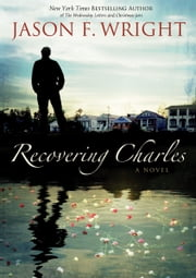 Recovering Charles ebook by Jason F. Wright
