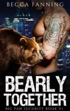 Bearly Together ebook by