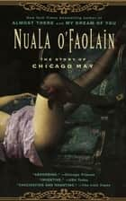 The Story of Chicago May ebook by Nuala O'Faolain