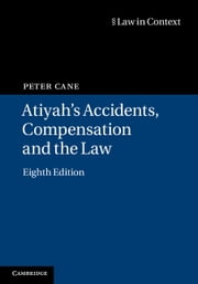 Atiyah's Accidents, Compensation and the Law ebook by Peter Cane