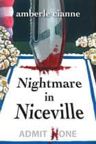 Nightmare in Niceville ebook by Amberle Cianne
