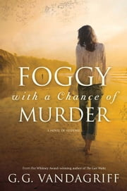 Foggy With a Change of Murder ebook by G. G. Vandagriff