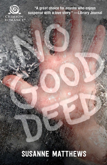 No Good Deed ebook by Susanne Matthews