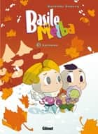 Basile et Melba - Tome 03 - Automne ebook by Mathilde Domecq