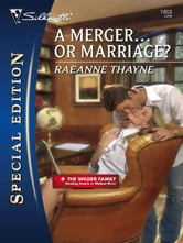 A Merger...or Marriage? ebook by RaeAnne Thayne