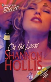 On the Loose ebook by Shannon Hollis