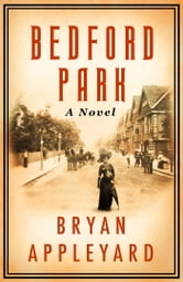 Bedford Park ebook by Bryan Appleyard