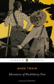Adventures of Huckleberry Finn ebook by Mark Twain,R. Kent Rasmussen,R. Kent Rasmussen,Azar Nafisi