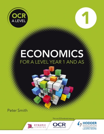 OCR A Level Economics Book 1 ebook by Peter Smith