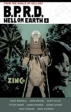 B.P.R.D. Hell on Earth Volume 2 ebook by Mike Mignola, John Arcudi, Scott Allie,...