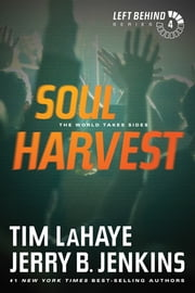 Soul Harvest - The World Takes Sides ebook by Tim LaHaye,Jerry B. Jenkins