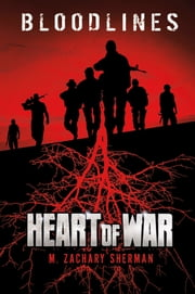 Heart of War ebook by M. Zachary Sherman