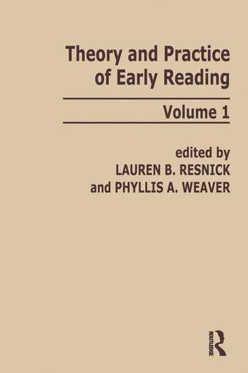 Theory and Practice of Early Reading - Volume 1 ebook by