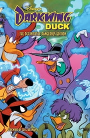 DISNEY's Darkwing Duck: The Definitively Dangerous Edition ebook by James Silvani,Tad Stones,Aaron Sparrow